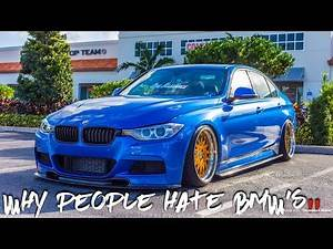 Why People Hate BMW's...