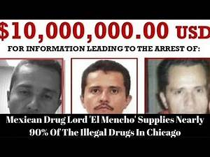 NEWS| Mexican Drug Lord 'El Mencho' Supplies Nearly 90% Of The Illegal Drugs In Chicago.