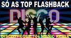 SÓ AS TOP 2 - DISCO MUSIC 70s DISCOTHEQUE REMIX - NOSTOP