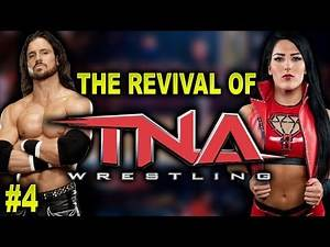 The Revival Of TNA Wrestling