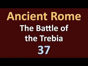 Second Punic War - The Battle of the Trebia - 37