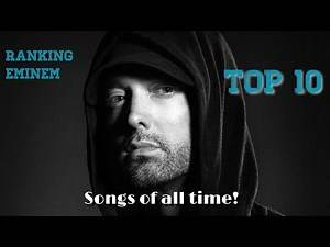 Ranking Eminem Top 10 Songs of ALL TIME!!