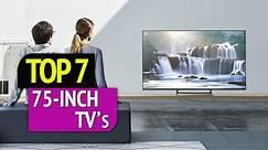 TOP 7: Best 75 inch Tv
