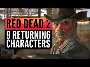 Red Dead Redemption 2   9 Returning Characters We May See