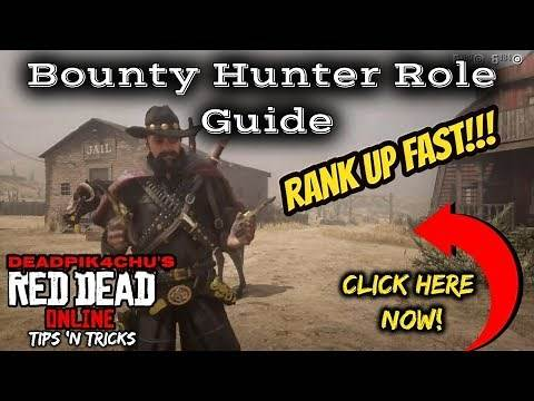 Bounty Hunter Role Guide (Rank Up Fast!!!) | deadPik4chU's Red Dead Online