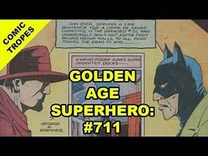 "Golden Age ""Super"" Hero #711 - Comic Tropes (Episode 48)"