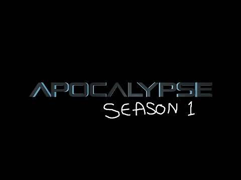 Apocalypse: YouTube Original Sci-fi series Complete Season One