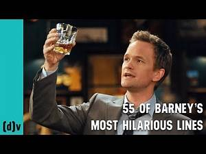 55 Awesome Barney Stinson Lines - How I Met Your Mother