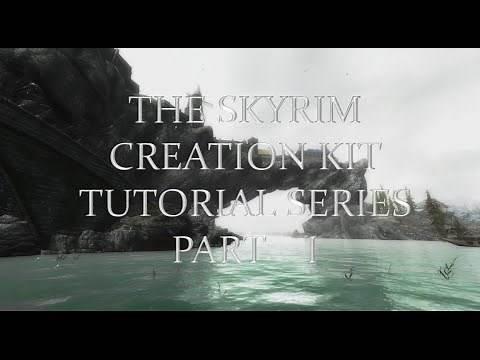 Skyrim Creation Kit Tutorial Part 1 - Getting Started