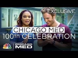 Happy 100th Episode! - Chicago Med