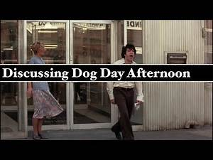 Discussing Dog Day Afternoon (Sidney Lumet Analysis)