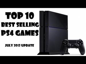 TOP TEN BEST SELLING PS4 GAMES (JULY UPDATE AMAZON US)