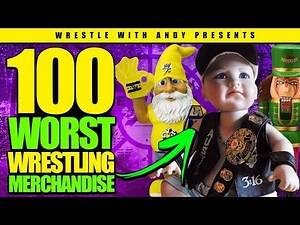 100 WORST Pieces of Wrestling Merchandise EVER!!!