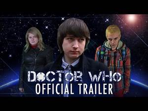 Doctor Who Fan Series | Series 3 | Official Trailer