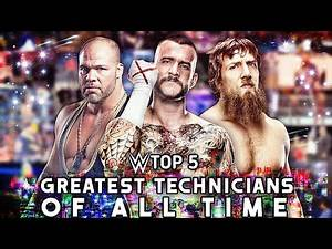 WWE Top 5 Greatest Technician Wrestlers Of All Time!