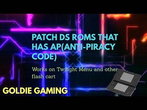 How to patch DS/NDS ROMS WITH AP(ANTI-PIRACY) CODE   GOLDIE GAMING