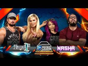 ROCKET LEAGUE FINALS: NASHA (Sasha/Neville) vs. ROYAL 1's (Charlotte/AJ) — Rocket League Tournament