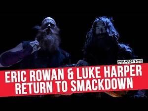 Luke Harper & Eric Rowan Return To Smackdown Live