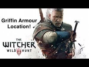 Witcher 3: Wild Hunt - Griffin Armour Location!