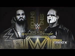 WWE Night Of Champions 2015 Seth Rollins vs Sting WWE World Heavyweight Championship PG
