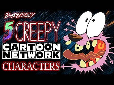 5 Creepy Cartoon Network Characters | Darkology #20