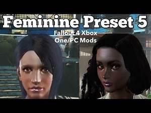 Feminine Preset 5 Fallout 4 Xbox One/PC Mods