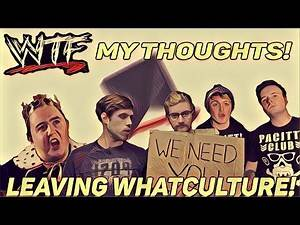 My Thoughts On Adam Blampied, Adam Pacitti & More Leaving WhatCulture!