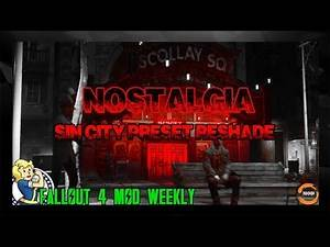 FALLOUT 4 RESHADE: Nostalgia Sin City Preset ReShade