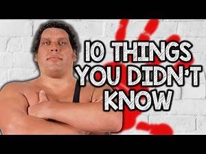 10 Things You Didn't Know About Andre The Giant