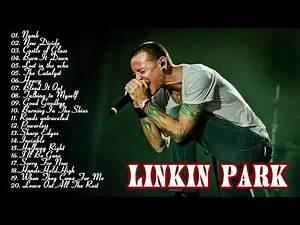 Linkin Park Best Songs - Linkin Park Greatest Hits Full Album