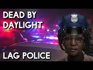 LAG POLICE | Dead By Daylight Survivor Gameplay