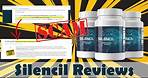 Silencil Supplement Reviews   SCAM ALERT! Truth Exposed!