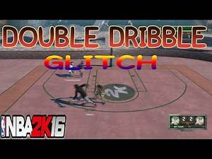 HOW TO DO DOUBLE DRIBBLE GLITCH NBA 2k16