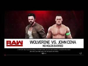 WWE 2K19 Wolverine VS John Cena 1 VS 1 No Holds Barred Match