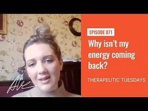 Why isn't my energy coming back?   Everyday Alex 071