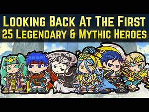 A Look Back at the First 25 Legendary & Mythic Heroes | Fire Emblem Heroes