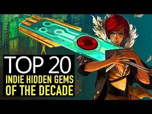 Top 20 BEST OVERLOOKED Indie Games of the Decade You Should Own