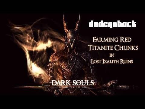 Red Titanite Chunk Farming | Tips N Tricks - Dark Souls 1