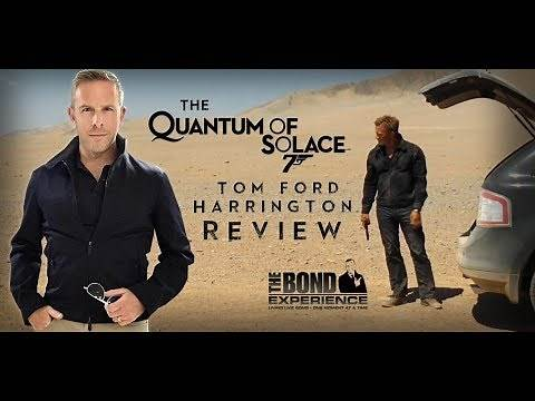 The Quantum of Solace Tom Ford Harrington Review