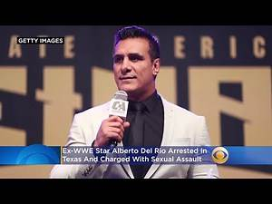 Ex-WWE Star Alberto Del Rio Arrested In Texas, Charged With Sexual Assault