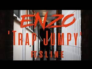 Enzo - Trap Jumpy ft. S Line [Official Music Video]
