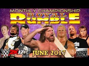 WWE 2K17: 18-Man ROYAL RUMBLE [JUNE 2017] ► Monthly Championship - STORY / SCRIPTED!!!