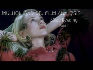🗝️ Mulholland Dr. Film Analysis 🗝️ (ASMR film discussion and reading) (Part 1)