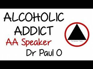 Very Funny Dr Paul O Alcoholic Addict AA Speaker