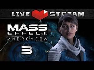 MASS EFFECT Andromeda Story Walkthrough Part 03 | NG , Hardcore, Female Ryder