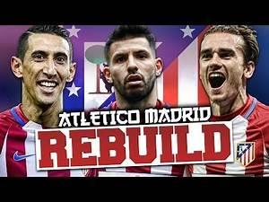 REBUILDING ATLETICO MADRID!!! FIFA 17 Career Mode