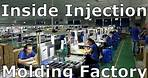 Plastics Injection Molding: Step,By,Step at the Factory , Field Notes