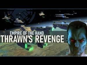 On For Yavin   THRAWN'S REVENGE   Star Wars: Empire at War Mod [Ep 15]