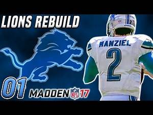 Madden 17 Rebuild Franchise Ep.1 - Stafford OUT FOR SEASON, WHAT DO WE DO NOW?!