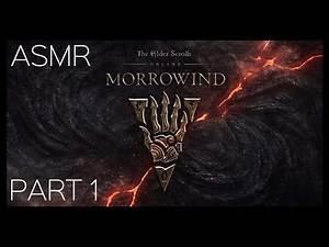 ASMR: Elder Scrolls Online - Morrowind - Part 1 - Warden